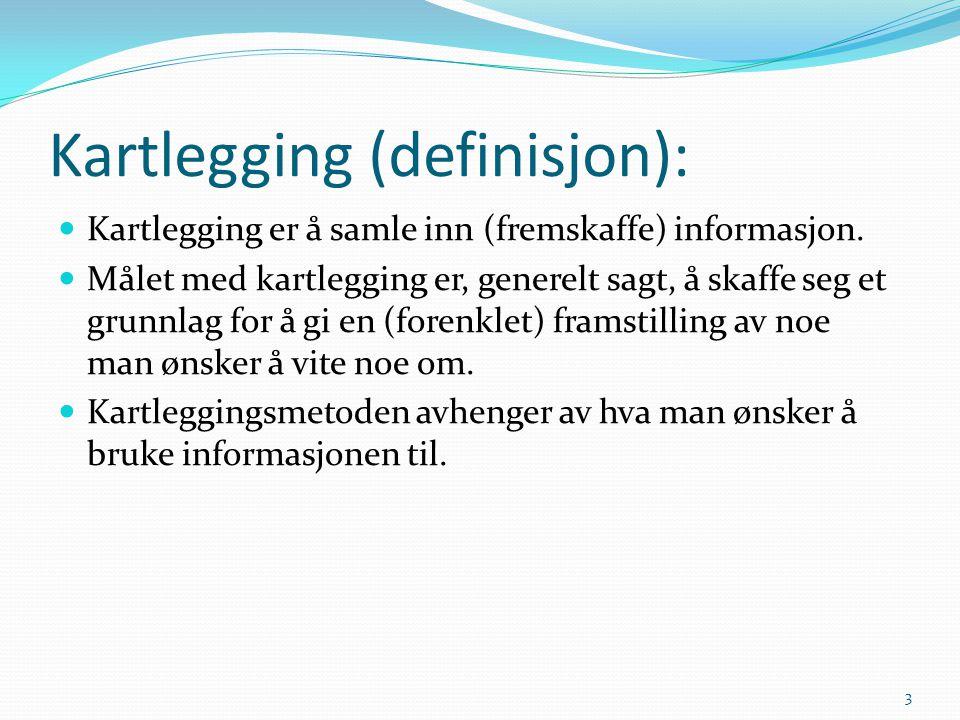 Kartlegging (definisjon):