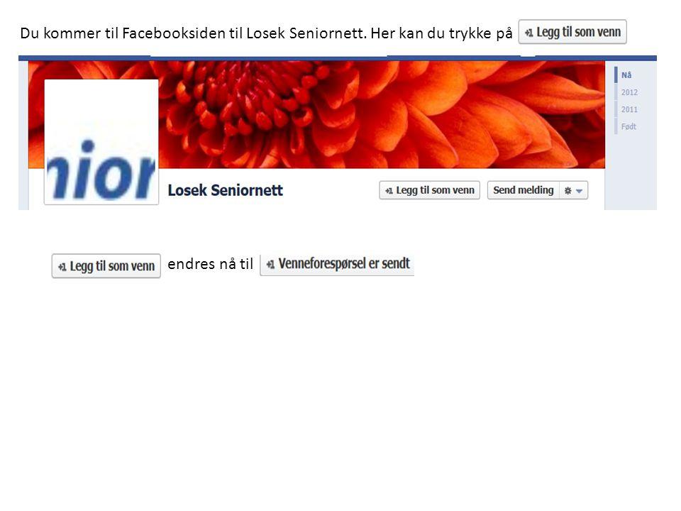 Du kommer til Facebooksiden til Losek Seniornett. Her kan du trykke på