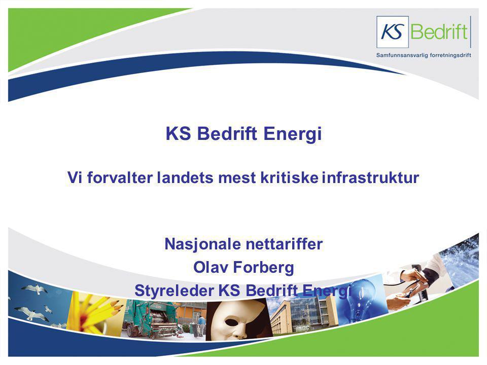 KS Bedrift Energi Vi forvalter landets mest kritiske infrastruktur