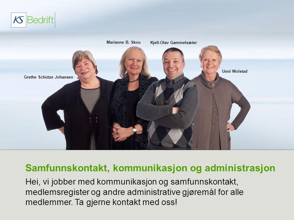 Samfunnskontakt, kommunikasjon og administrasjon