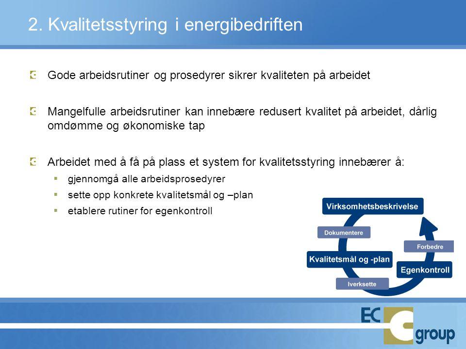 2. Kvalitetsstyring i energibedriften