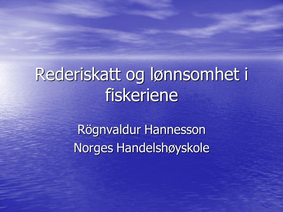 Rederiskatt og lønnsomhet i fiskeriene