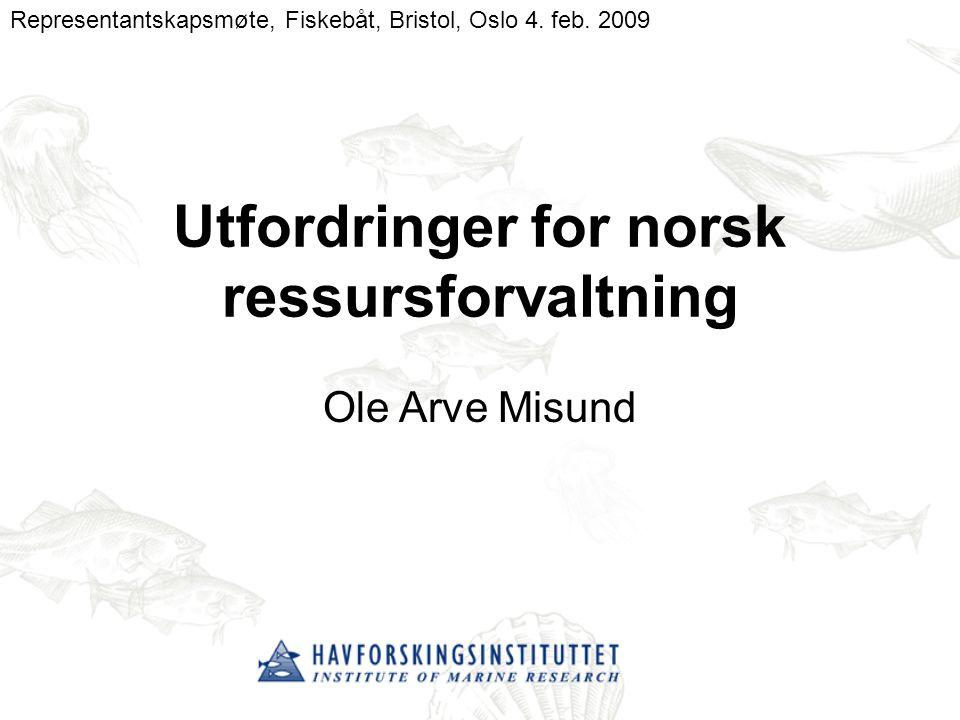 Utfordringer for norsk ressursforvaltning