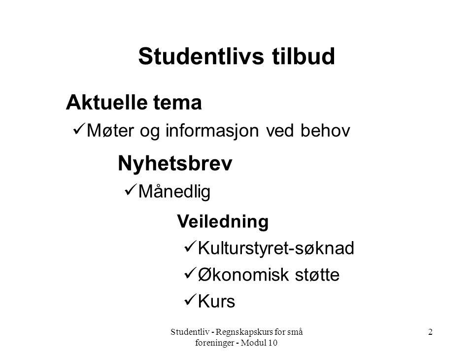 Studentliv - Regnskapskurs for små foreninger - Modul 10
