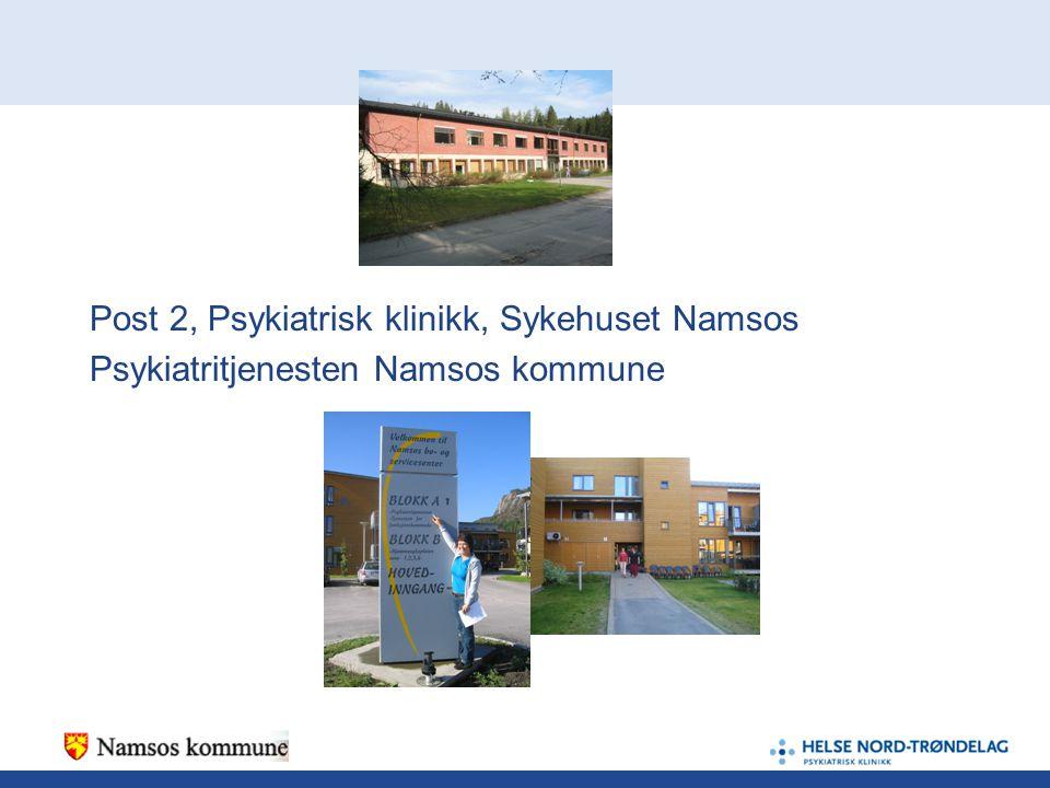Post 2, Psykiatrisk klinikk, Sykehuset Namsos
