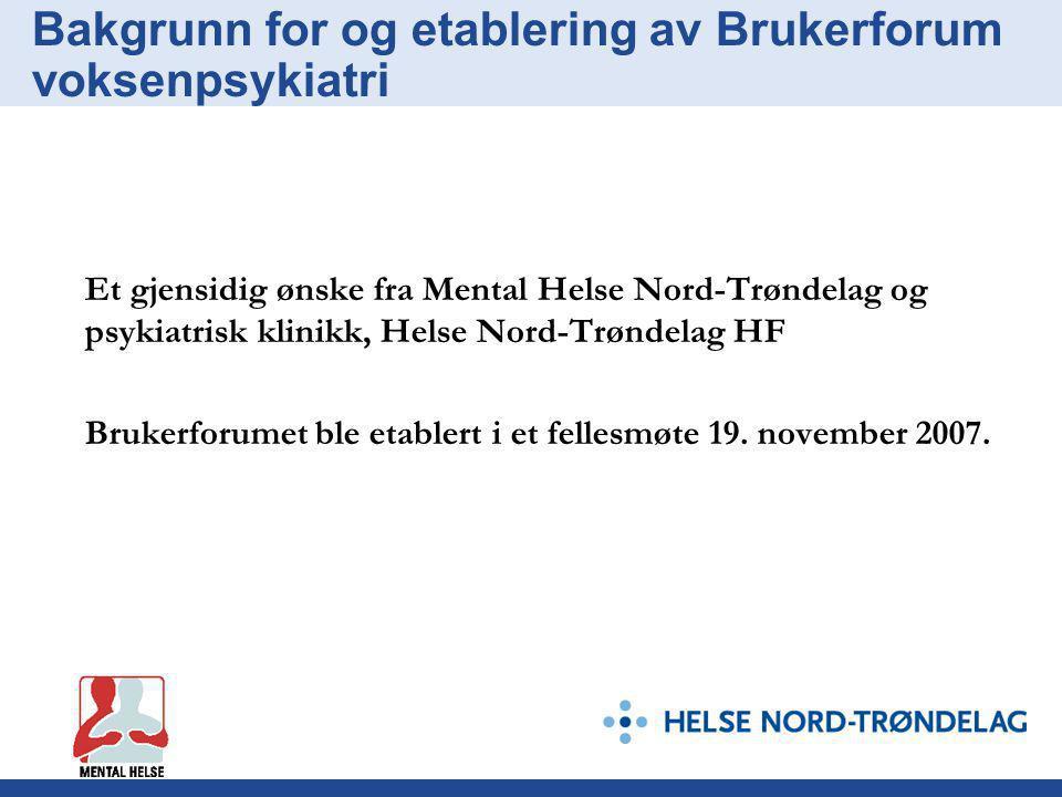 Bakgrunn for og etablering av Brukerforum voksenpsykiatri