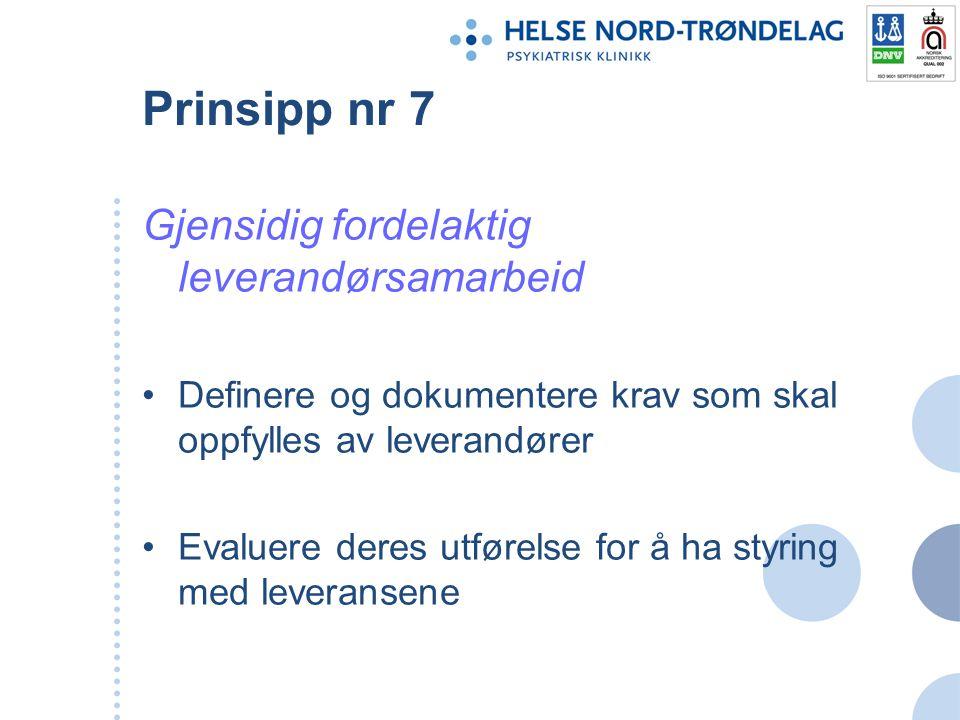 Prinsipp nr 7 Gjensidig fordelaktig leverandørsamarbeid
