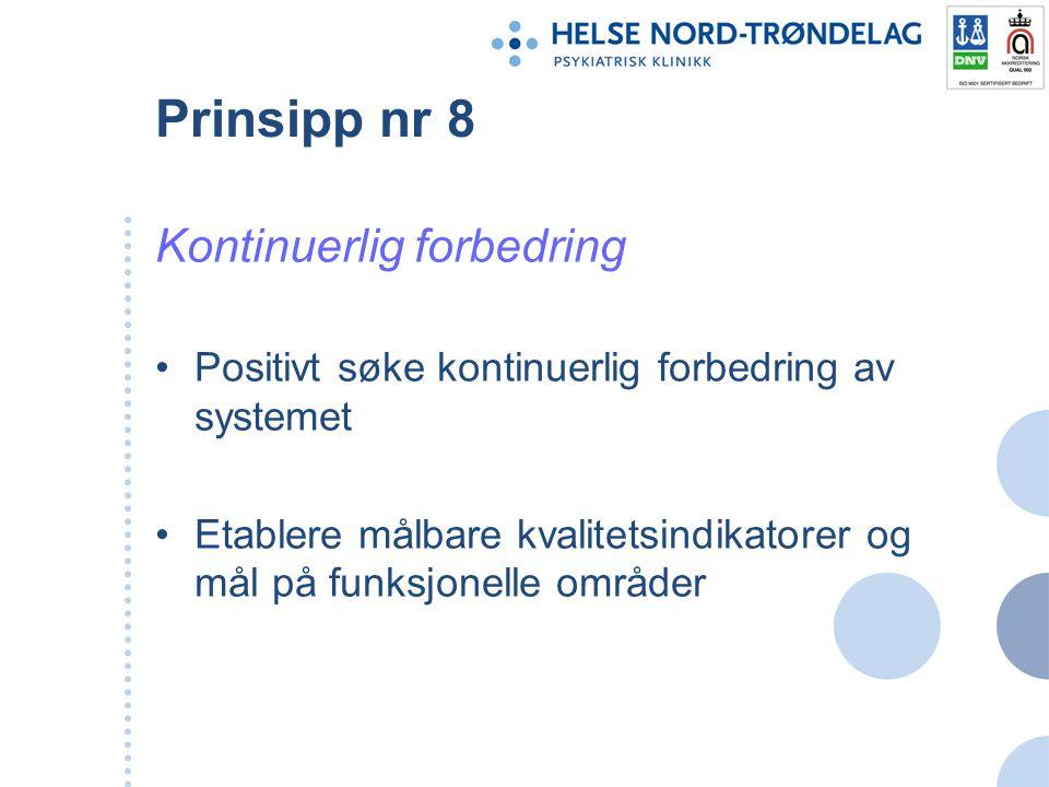 Prinsipp nr 8 Kontinuerlig forbedring