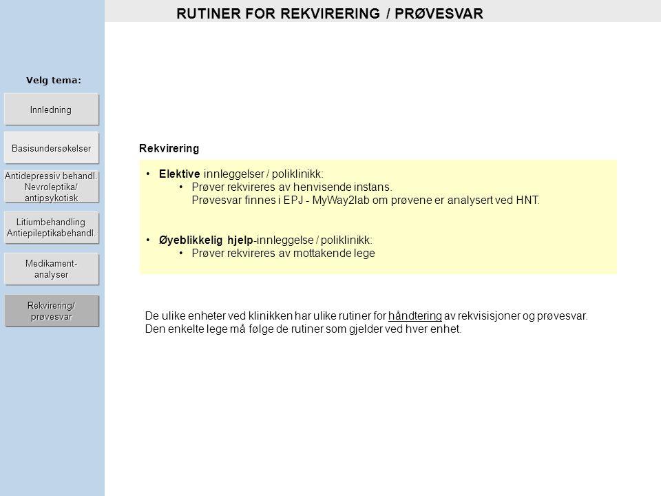 RUTINER FOR REKVIRERING / PRØVESVAR