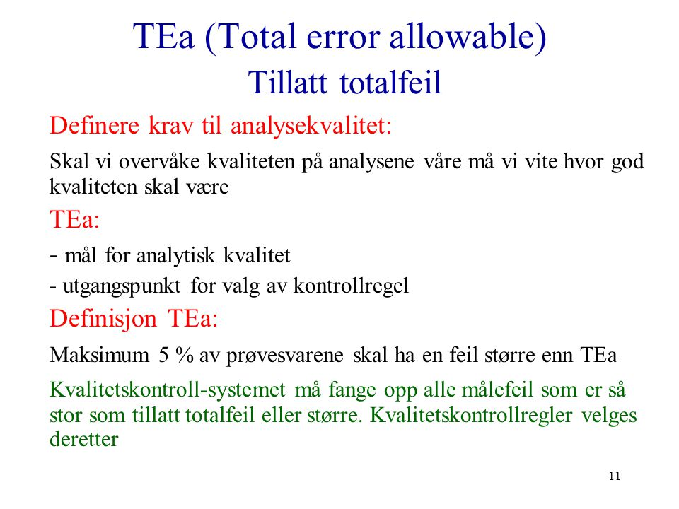 TEa (Total error allowable) Tillatt totalfeil