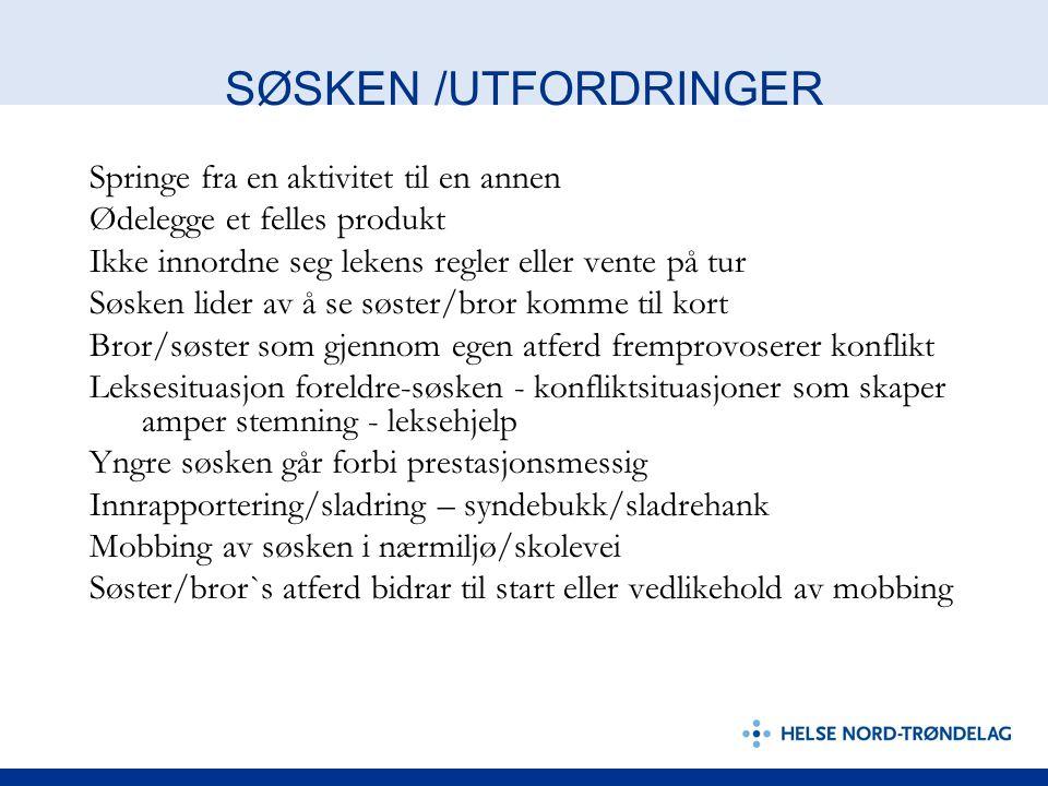 SØSKEN /UTFORDRINGER