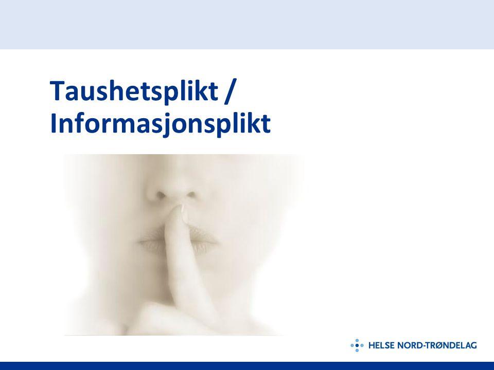 Taushetsplikt / Informasjonsplikt