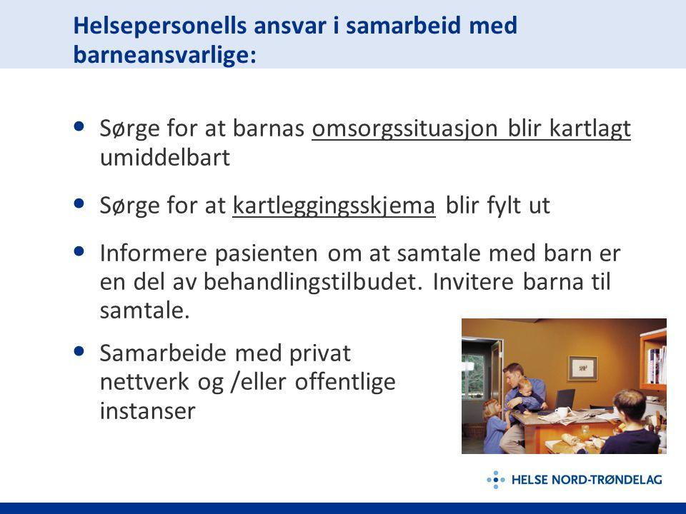 Helsepersonells ansvar i samarbeid med barneansvarlige: