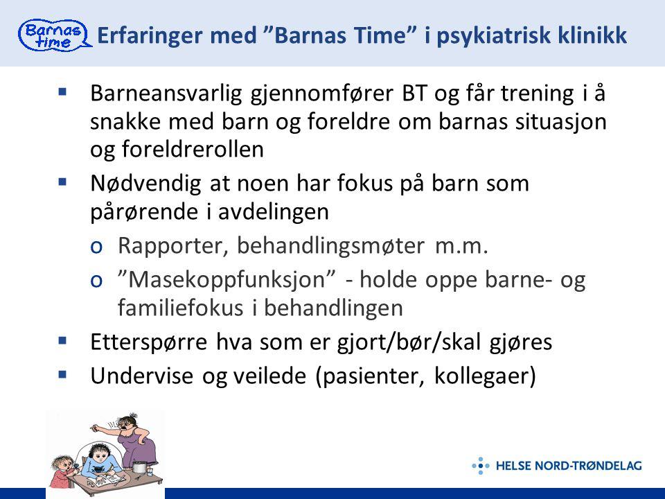 Erfaringer med Barnas Time i psykiatrisk klinikk