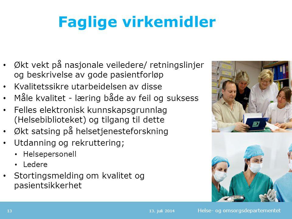 Faglige virkemidler Økt vekt på nasjonale veiledere/ retningslinjer og beskrivelse av gode pasientforløp.