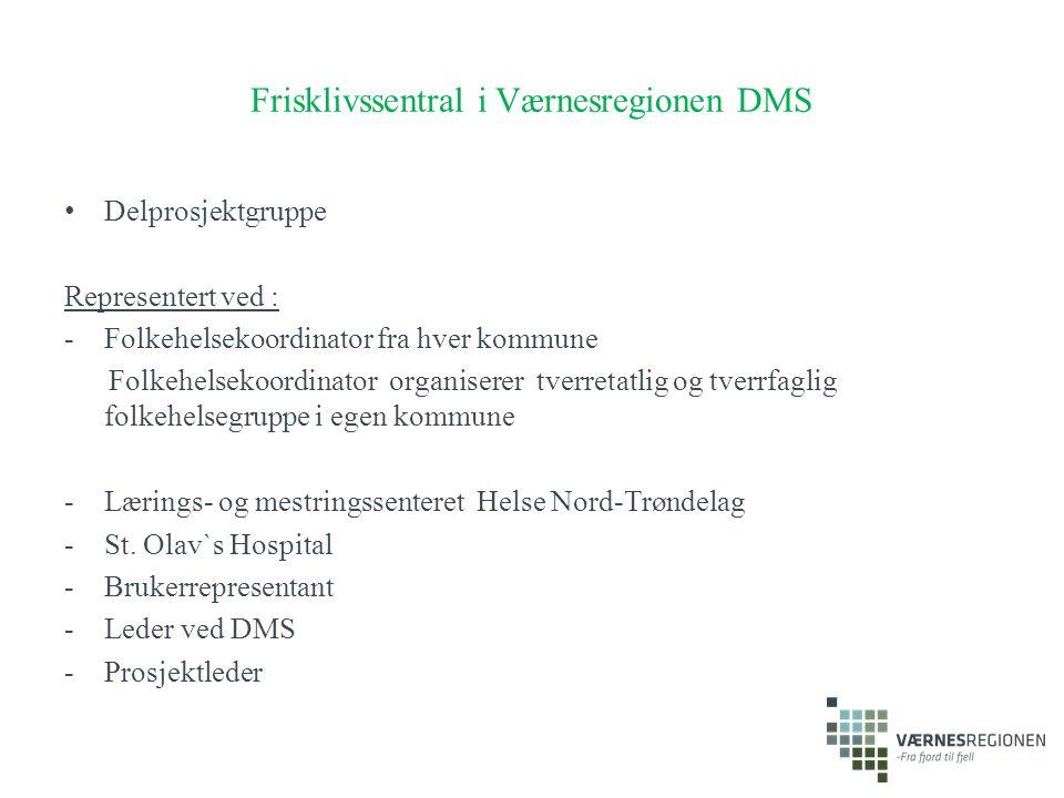 Frisklivssentral i Værnesregionen DMS