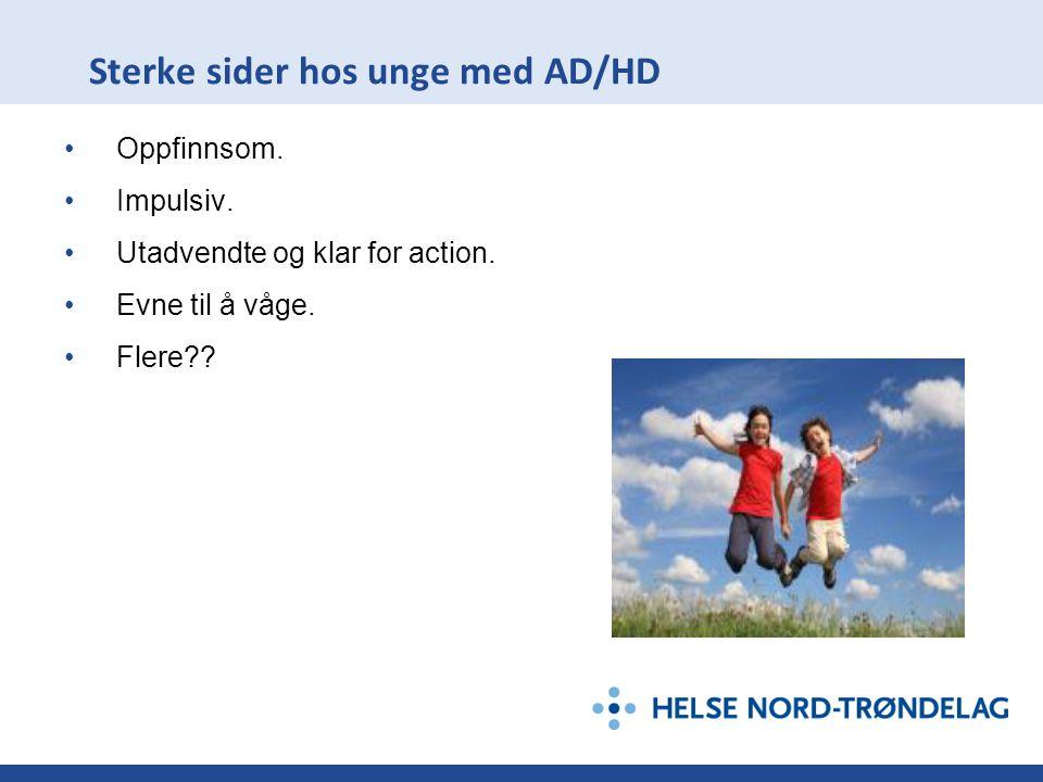 Sterke sider hos unge med AD/HD