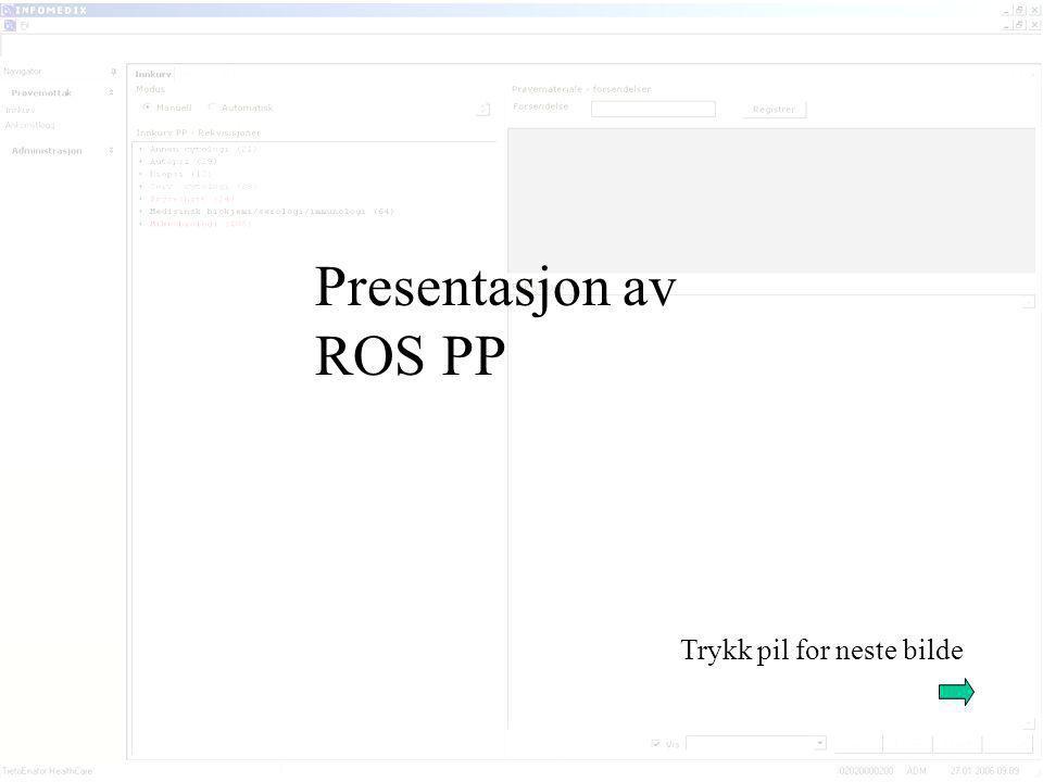Presentasjon av ROS PP Trykk pil for neste bilde