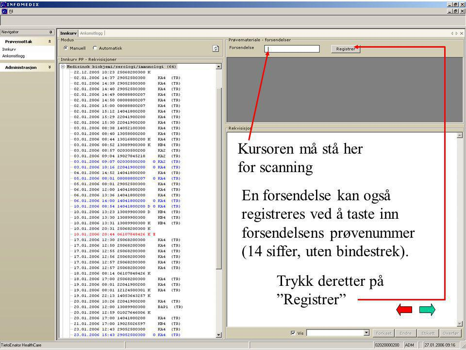 Kursoren må stå her for scanning