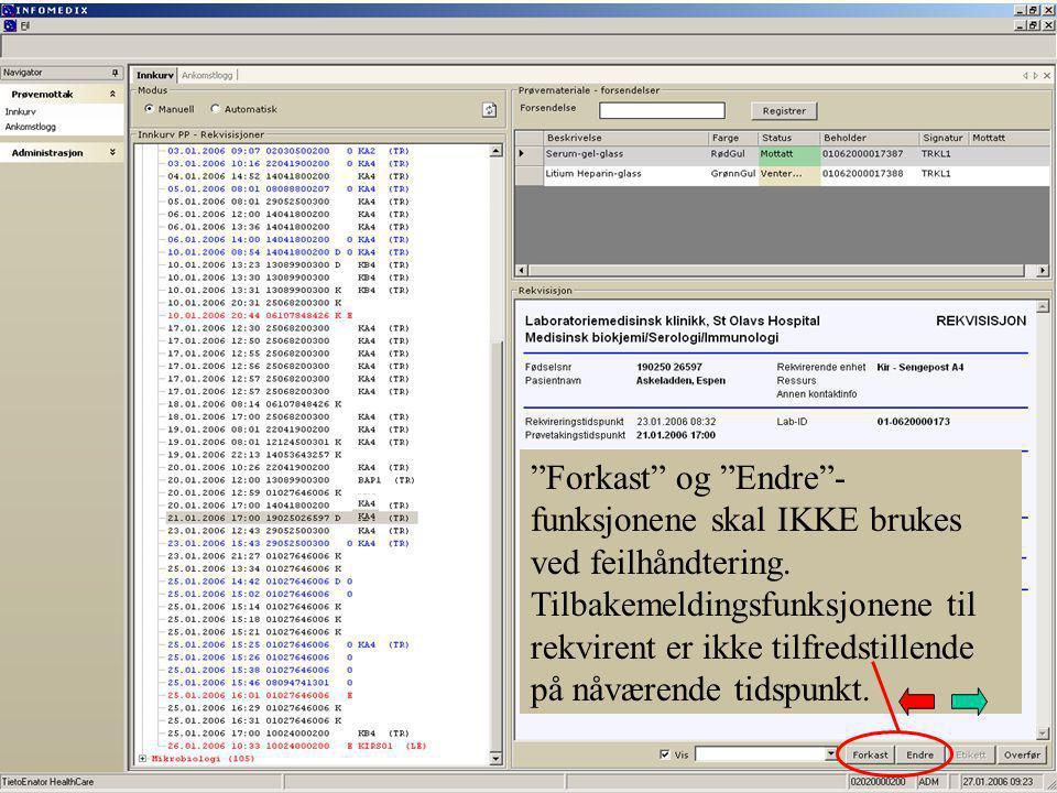 Forkast og Endre - funksjonene skal IKKE brukes ved feilhåndtering