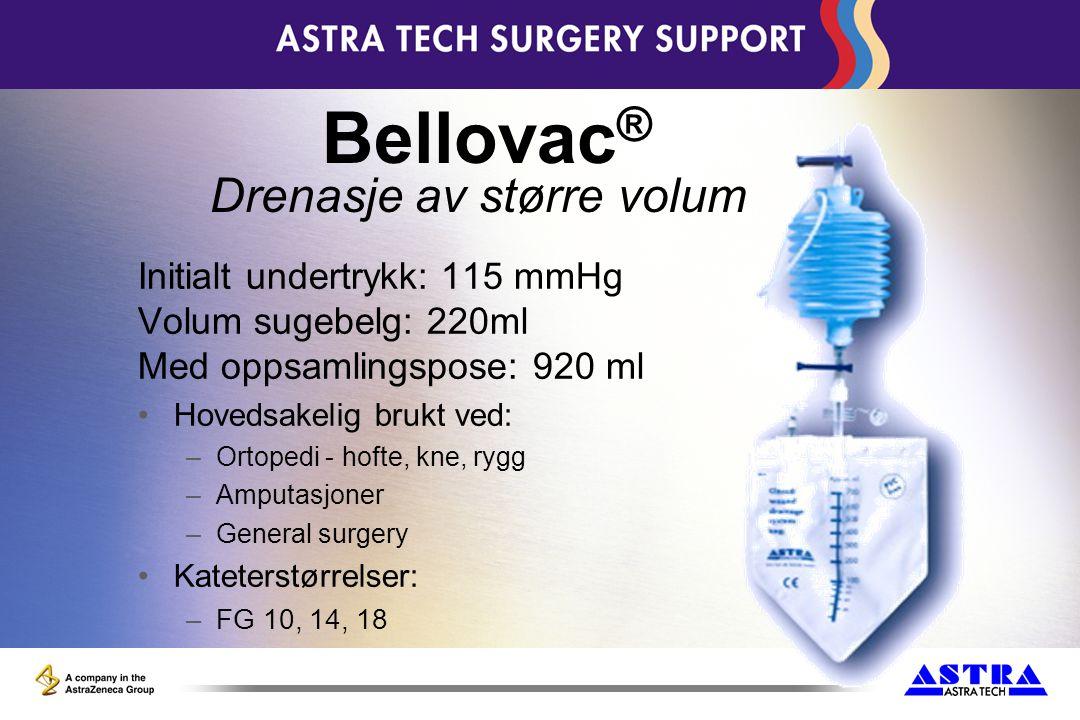 Bellovac® Drenasje av større volum Initialt undertrykk: 115 mmHg