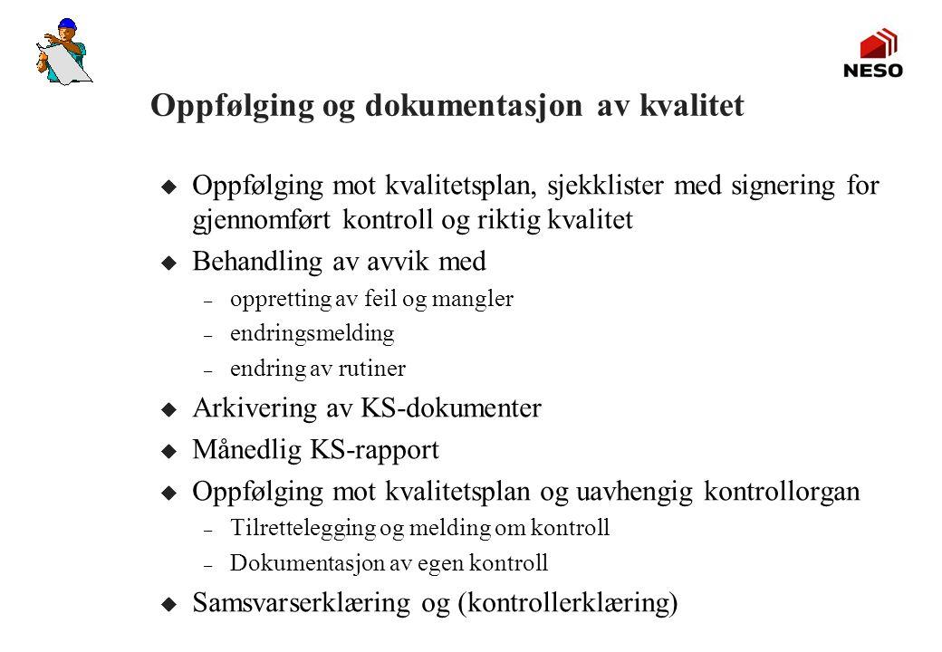 Oppfølging og dokumentasjon av kvalitet