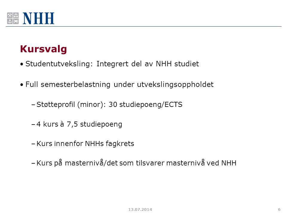Kursvalg Studentutveksling: Integrert del av NHH studiet