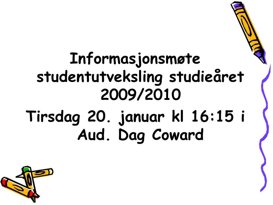 Informasjonsmøte studentutveksling studieåret 2009/2010