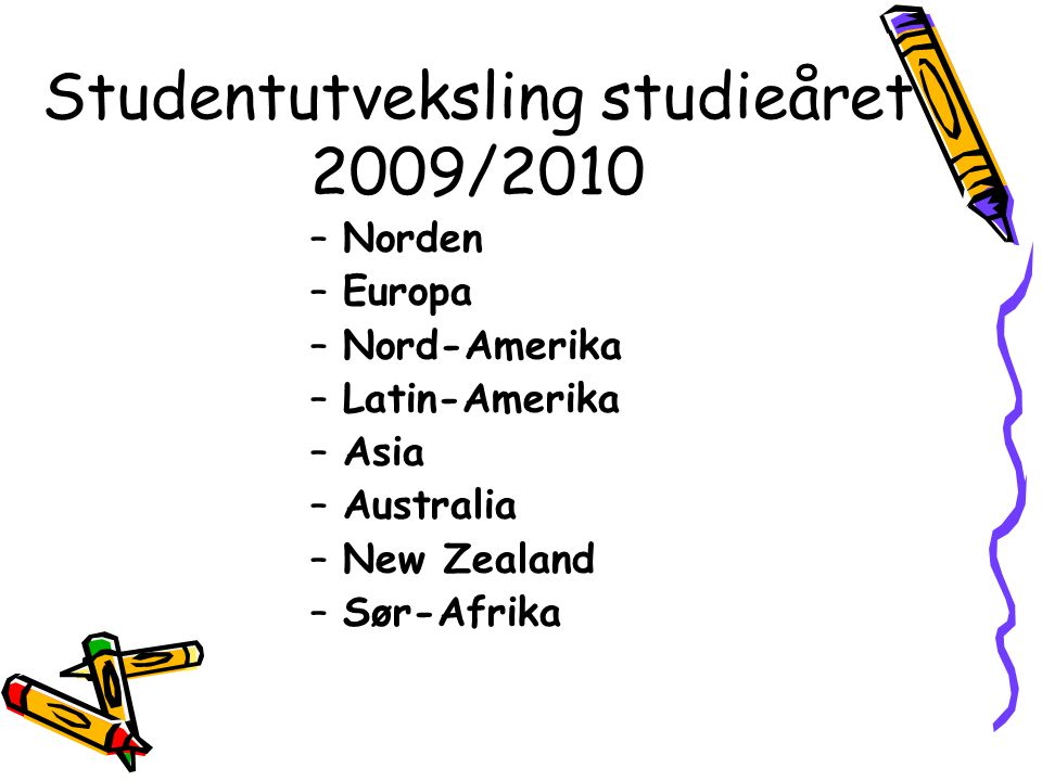 Studentutveksling studieåret 2009/2010