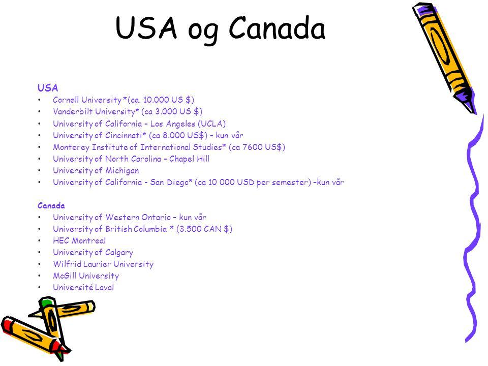 USA og Canada USA Cornell University *(ca. 10.000 US $)