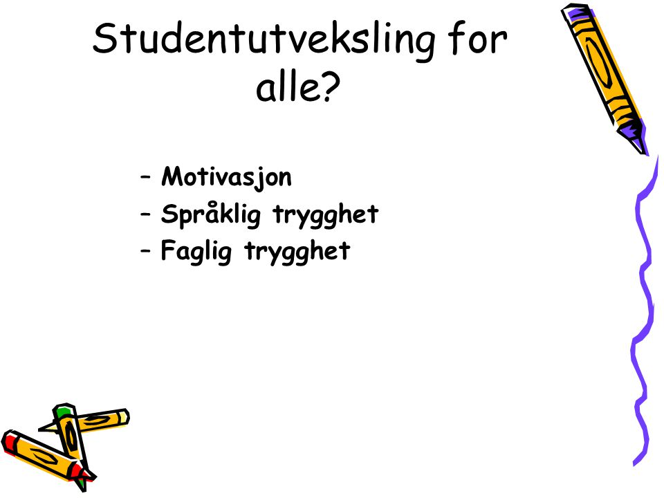 Studentutveksling for alle