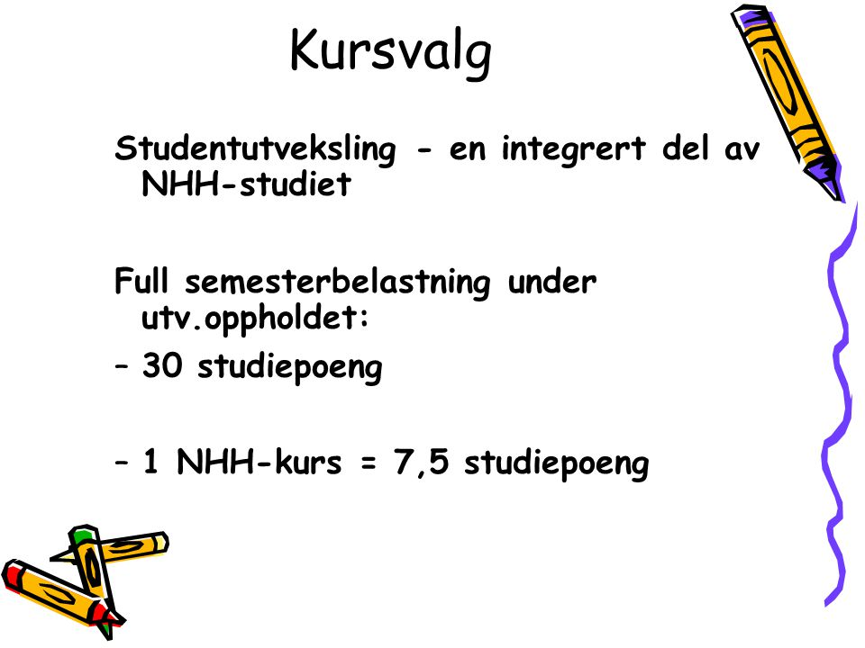 Kursvalg Studentutveksling - en integrert del av NHH-studiet