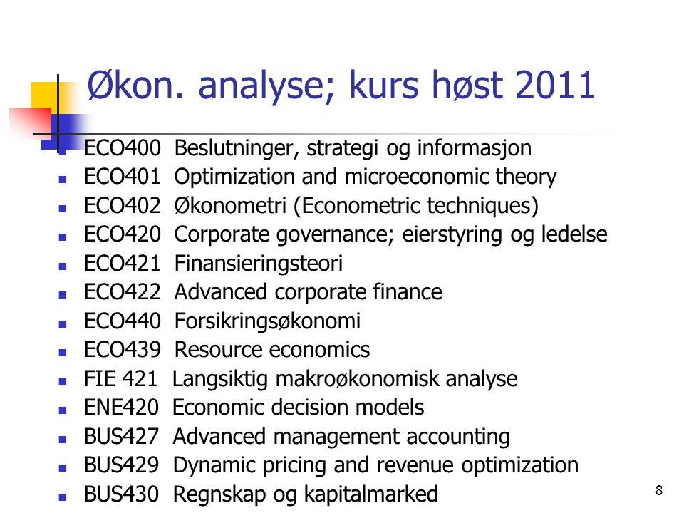 Økon. analyse; kurs høst 2011