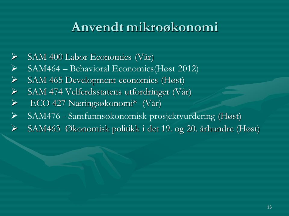 Anvendt mikroøkonomi SAM 400 Labor Economics (Vår)
