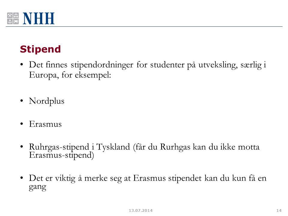 Det er viktig å merke seg at Erasmus stipendet kan du kun få en gang
