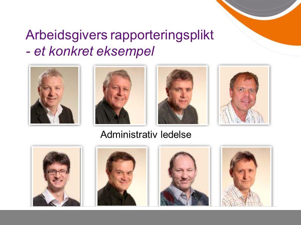 Arbeidsgivers rapporteringsplikt - et konkret eksempel
