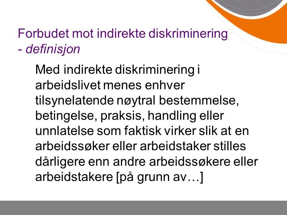 Forbudet mot indirekte diskriminering - definisjon