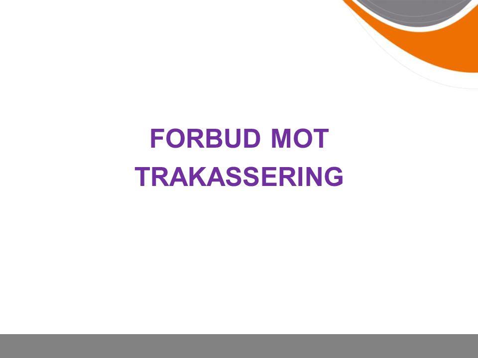 FORBUD MOT TRAKASSERING