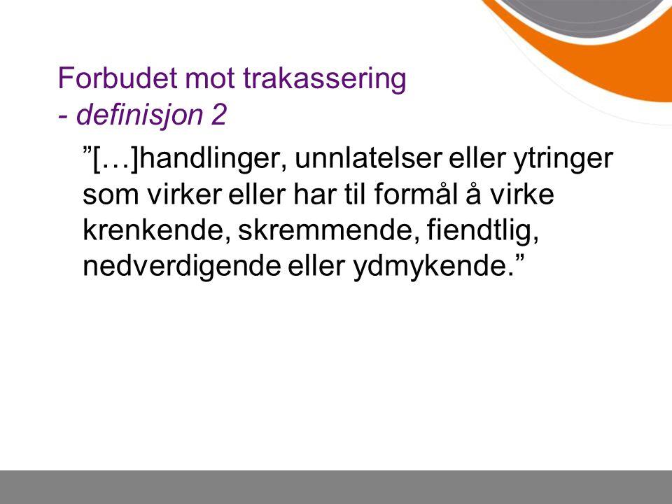 Forbudet mot trakassering - definisjon 2