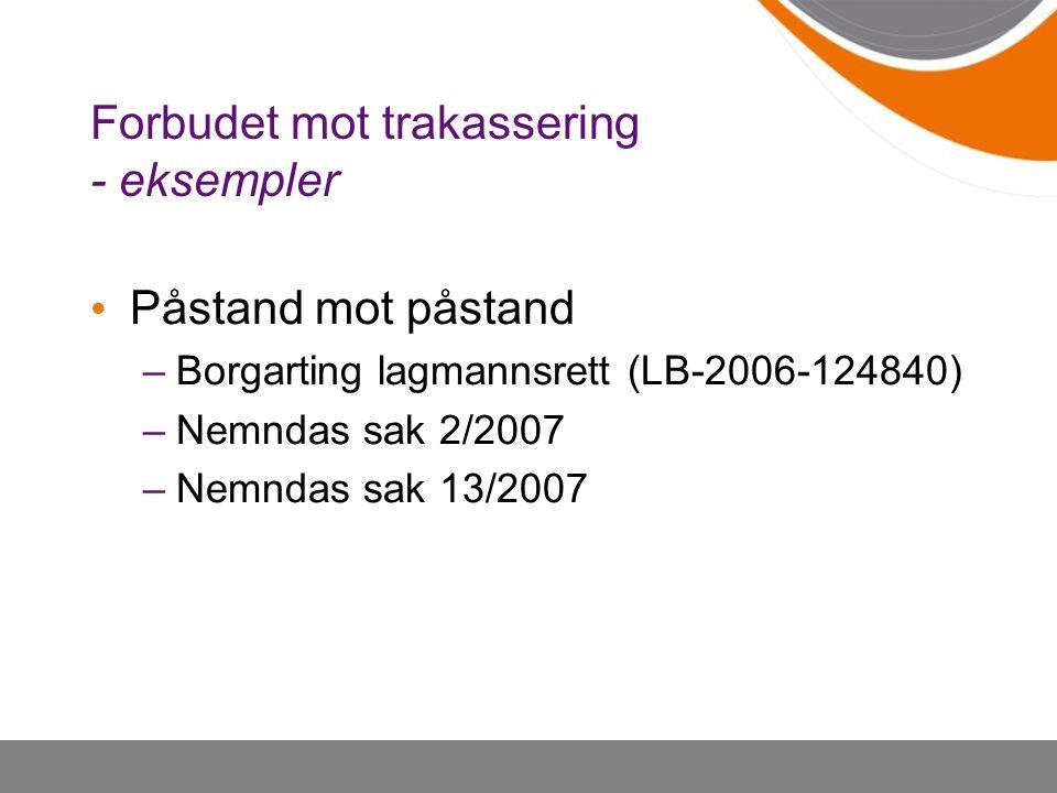 Forbudet mot trakassering - eksempler
