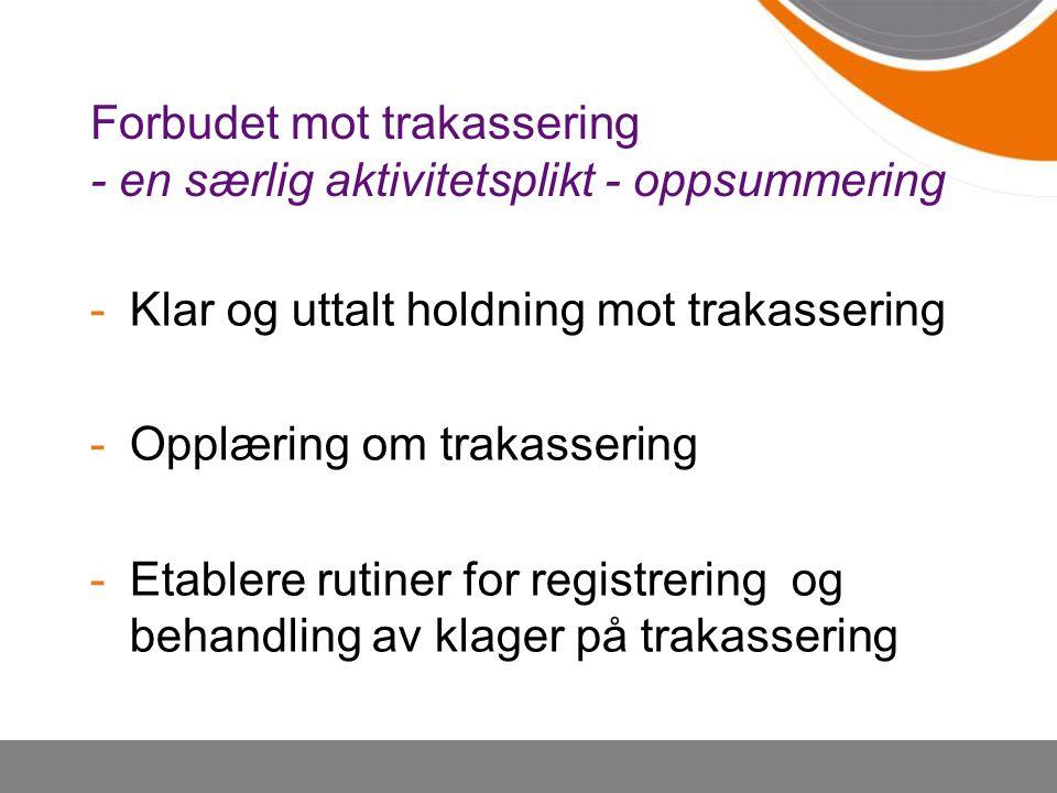 Forbudet mot trakassering - en særlig aktivitetsplikt - oppsummering