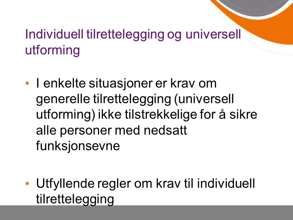 Individuell tilrettelegging og universell utforming