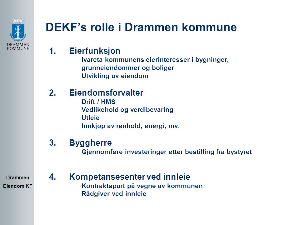 DEKF's rolle i Drammen kommune