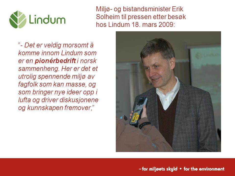 Miljø- og bistandsminister Erik Solheim til pressen etter besøk hos Lindum 18. mars 2009: