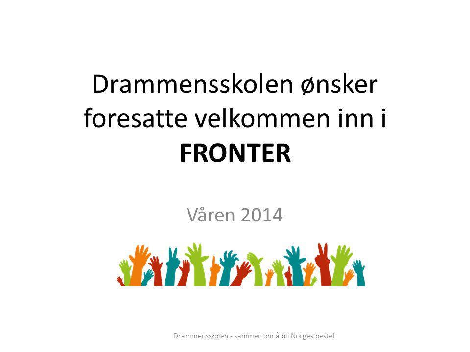 Drammensskolen ønsker foresatte velkommen inn i FRONTER