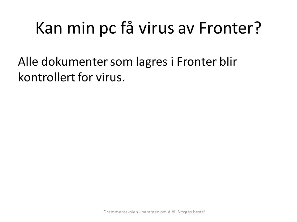 Kan min pc få virus av Fronter