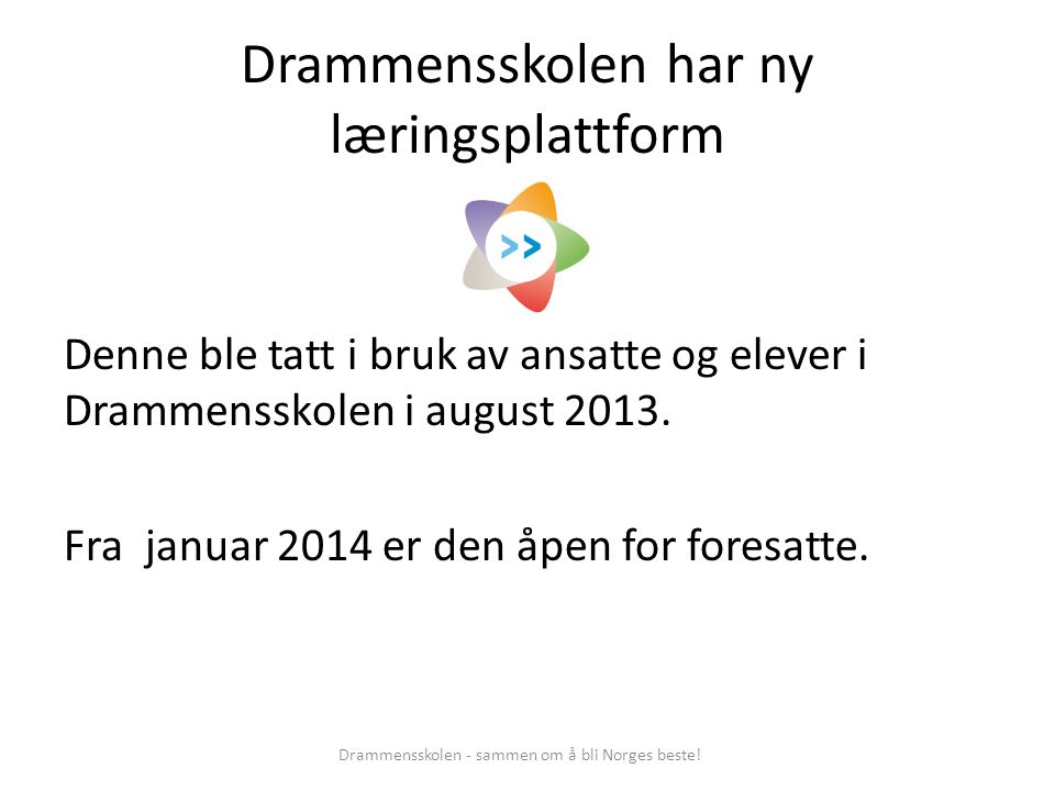 Drammensskolen har ny læringsplattform