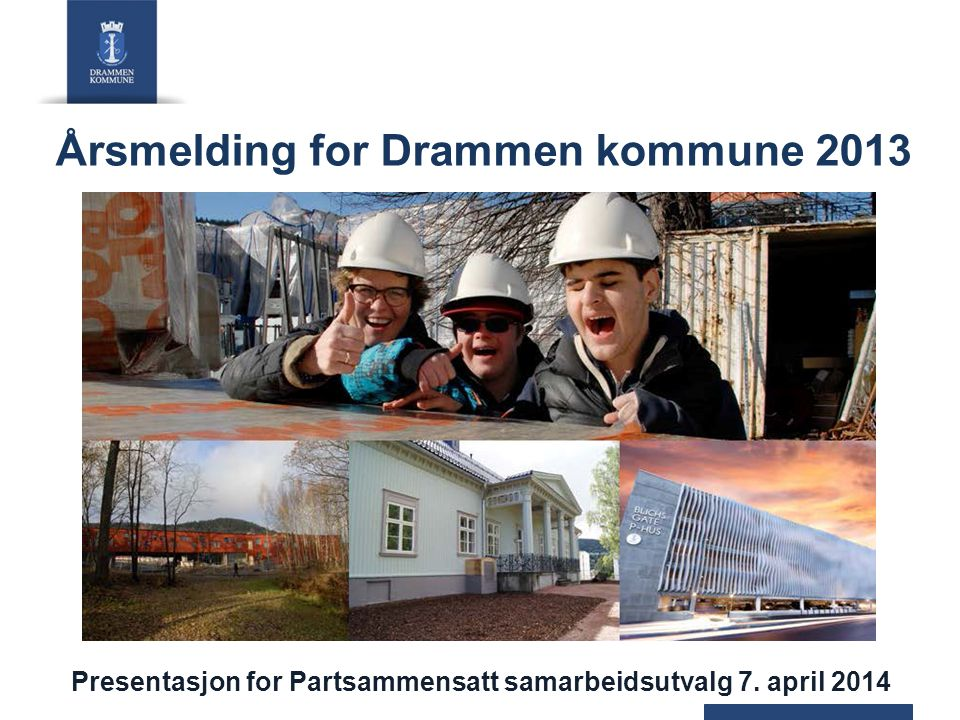 Årsmelding for Drammen kommune 2013
