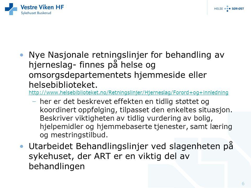 Nye Nasjonale retningslinjer for behandling av hjerneslag- finnes på helse og omsorgsdepartementets hjemmeside eller helsebiblioteket. http://www.helsebiblioteket.no/Retningslinjer/Hjerneslag/Forord+og+innledning