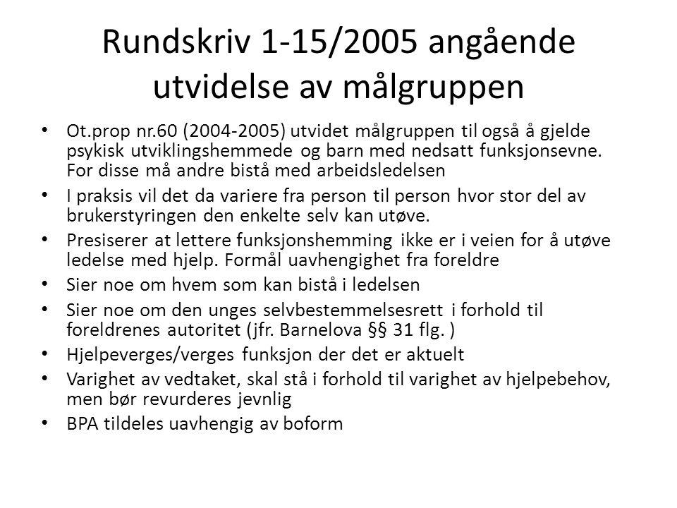 Rundskriv 1-15/2005 angående utvidelse av målgruppen